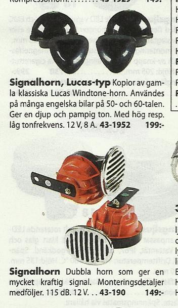 volvosweden.se/images/Volvo_guider_manualer/Guider/Signalhorn%20volvo%20740%20omkoppling/L%C3%A4mpliga%20signalhorn%20fr%C3%A5n%20Biltema.jpg