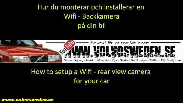 volvosweden.se/images/Volvo_guider_manualer/Guider_Artiklar/How-to-install-setup-a-wifi-rear-view-camera-on-your-car/Hur-man-monterar-wifi-backkamera-p%C3%A5-din-bil%20%282%29.jpg